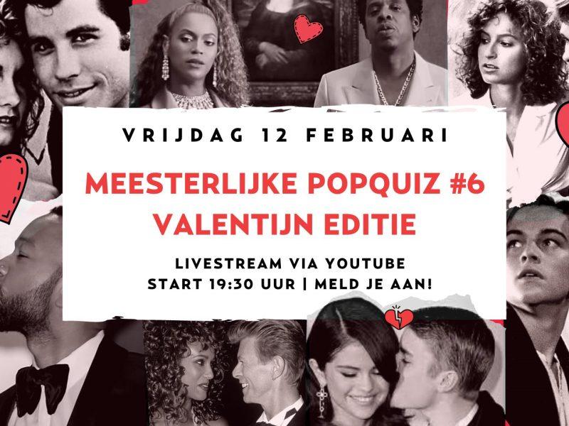 Meesterlijke PopQuiz #6: Valentijn Editie